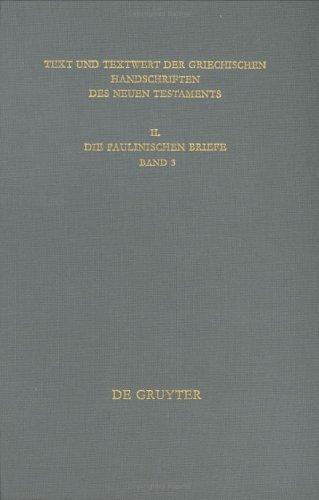 Download Text Und Textwert Der Griechischen Handschriften Des Neuen Testaments