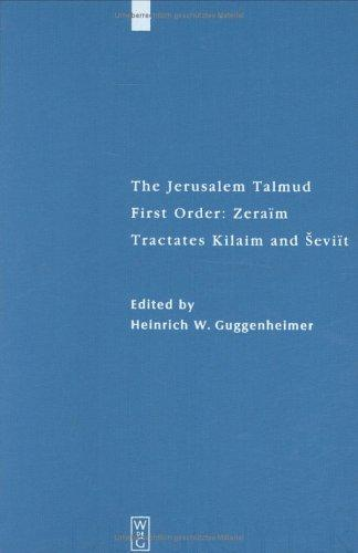 The Jerusalem Talmud: First Order