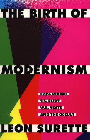 The Birth of Modernism