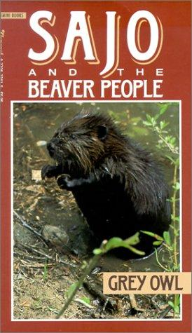Sajo and the beaver people by Grey Owl