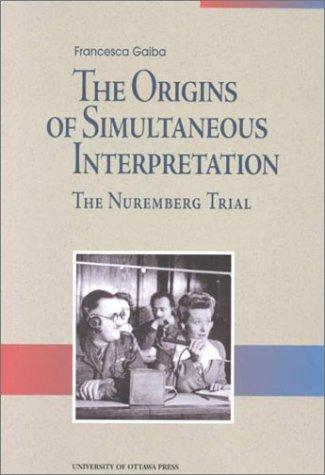 Download The Origins of Simultaneous Interpretation