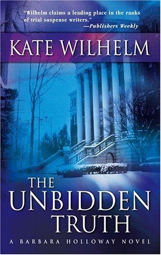 Download The Unbidden Truth (Barbara Holloway Novels)