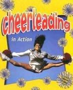 Cheerleading in Action (Sports in Action)
