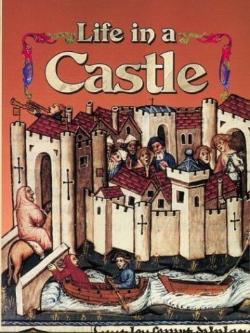 Life in a Castle (Medieval World)