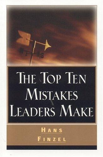 Download Top Ten Mistakes Leaders Make