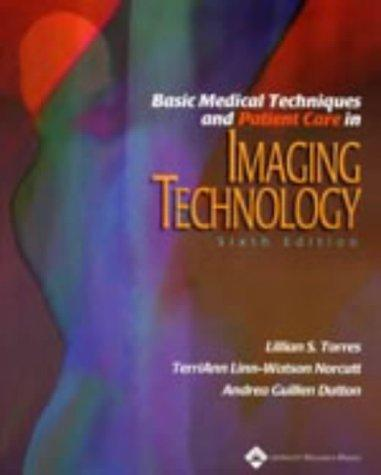 Download Basic medical techniques and patient care in imaging technology