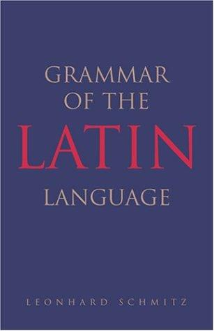 Download Grammar of the Latin language