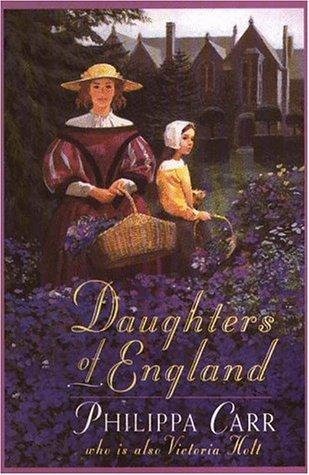 Daughters of England Philippa Carr