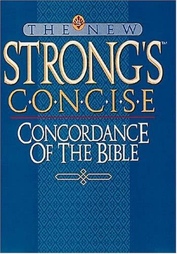 Download The New Strong's Concise Concordance of the Bible