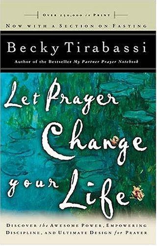 Download Let prayer change your life