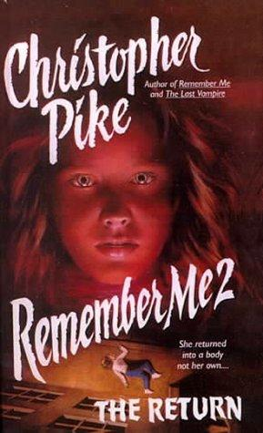 Remember Me 2 by Christopher Pike
