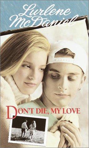 Download Don't Die, My Love