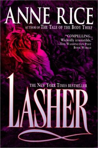 Lasher (Lives of the Mayfair Witches)
