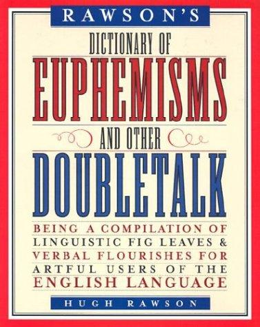 Download Dictionary of Euphemisms and Other Doubletalk