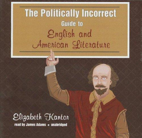 Download The Politically Incorrect Guide to English and American Literature