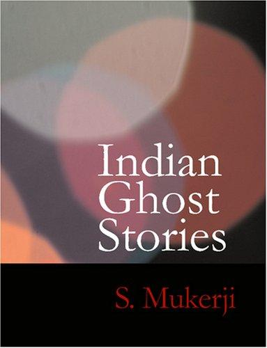 Indian Ghost Stories (Large Print Edition)