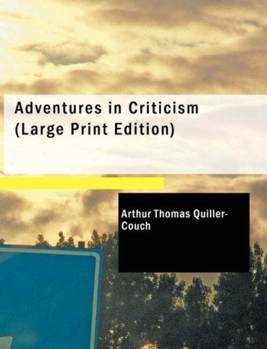 Download Adventures in Criticism (Large Print Edition)