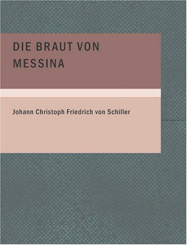 Download Die Braut von Messina (Large Print Edition)