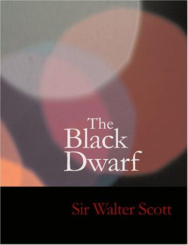Download The Black Dwarf (Large Print Edition)