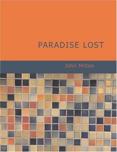 Paradise Lost (Large Print Edition)