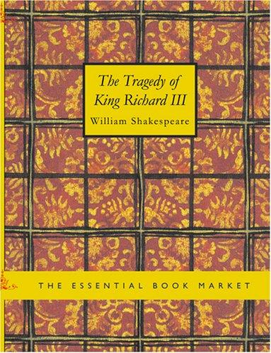 Download The Tragedy of King Richard III (Large Print Edition)
