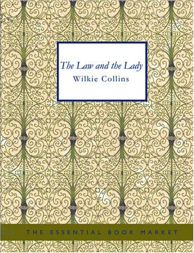 The Law and the Lady (Large Print Edition)
