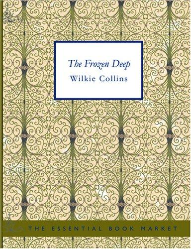 The Frozen Deep (Large Print Edition)