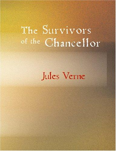 Download The Survivors of the Chancellor (Large Print Edition)