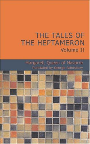 The Tales of the Heptameron Vol. II