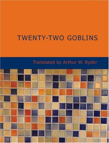 Twenty-Two Goblins (Large Print Edition)
