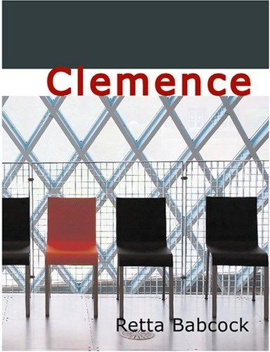 Clemence (Large Print Edition)