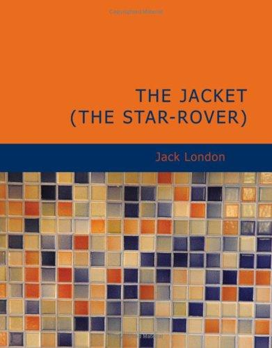 The Jacket (Star-Rover) (Large Print Edition)