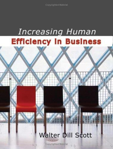 Download Increasing Human Efficiency in Business (Large Print Edition)