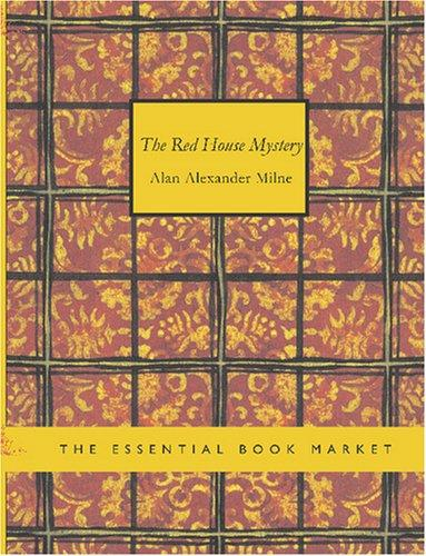 Download The Red House Mystery (Large Print Edition)