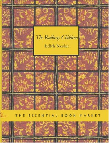 The Railway Children (Large Print Edition)