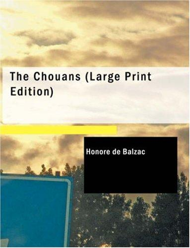 Download The Chouans (Large Print Edition)