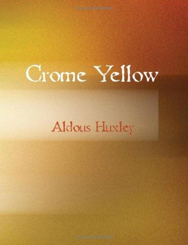 Crome Yellow (Large Print Edition)
