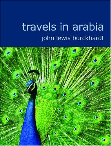 Travels in Arabia (Large Print Edition)