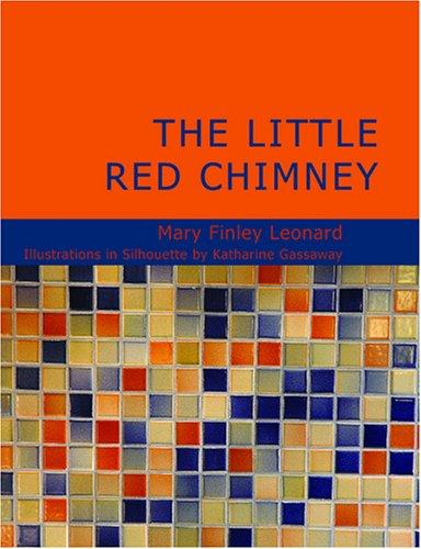 The Little Red Chimney (Large Print Edition)