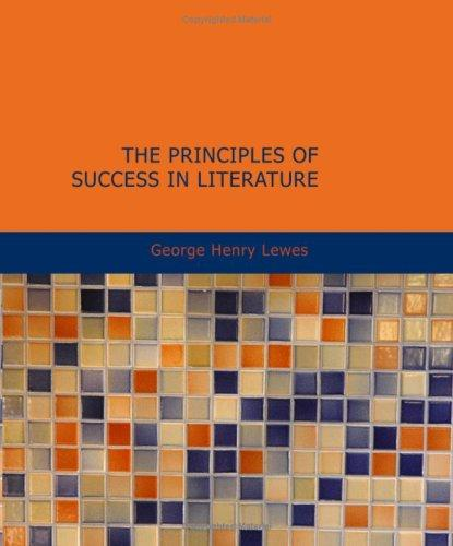 Download The Principles of Success in Literature