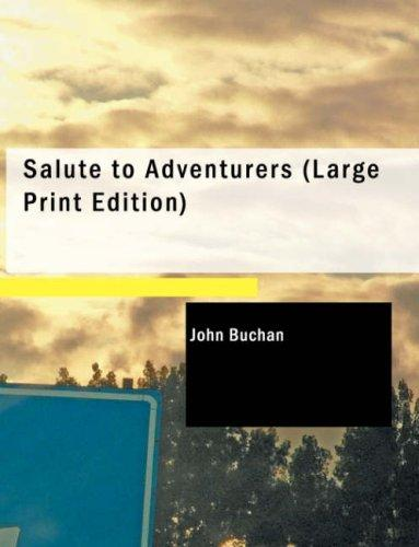 Salute to Adventurers (Large Print Edition)