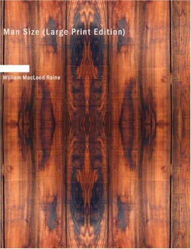 Man Size (Large Print Edition)