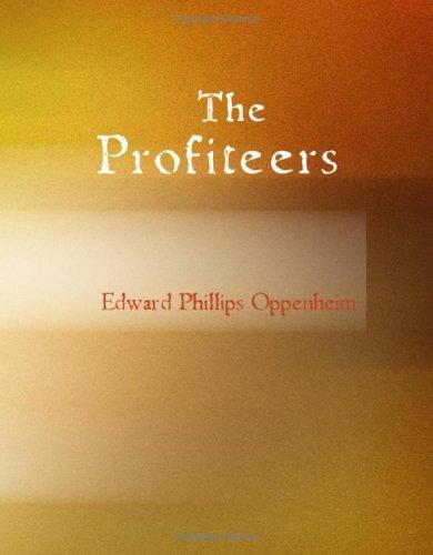 The Profiteers (Large Print Edition)