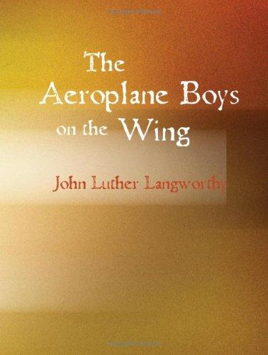 The Aeroplane Boys on the Wing (Large Print Edition)