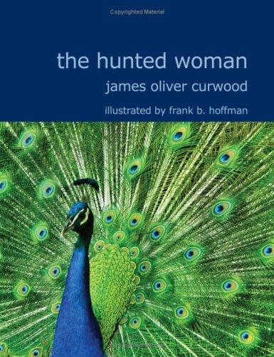 The Hunted Woman (Large Print Edition)