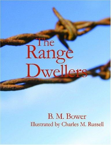 The Range Dwellers (Large Print Edition)