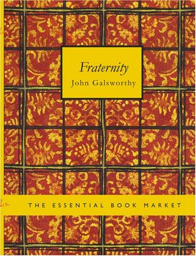 Fraternity (Large Print Edition)