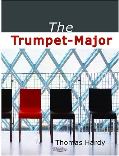 Download The Trumpet-Major (Large Print Edition)