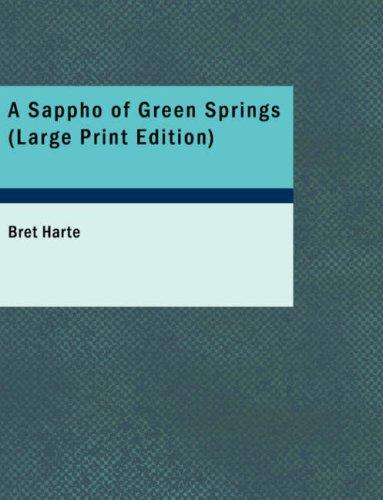 A Sappho of Green Springs (Large Print Edition)