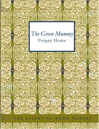 The Green Mummy (Large Print Edition)